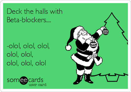 deck-the-halls-with-beta-blockers-olol-olol-olol-olol-olol-olol-olol-olol-ff271.png